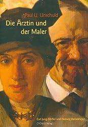 Die Ärztin und der Maler. Carl Jung-Dörfler und Hedwig Danielewicz