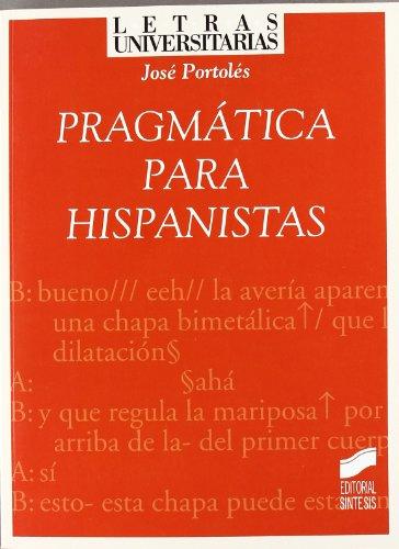 Pragmática para hispanistas (Letras Universitarias)