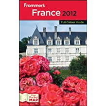 Frommer's France 2012: International Edition (Frommer's Colour Complete)