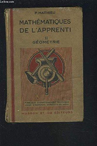 LES MATHEMATIQUES DE L'APPRENTI - 2 : GEOMETRIE AVEC NOTIONS DE DESSIN INDUSTRIEL.