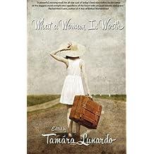 What A Woman Is Worth by Tam??ra Lunardo (2014-03-19)
