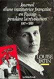 Journal d'une institutrice française en Russie pendant la Révolution - (1917-1919)