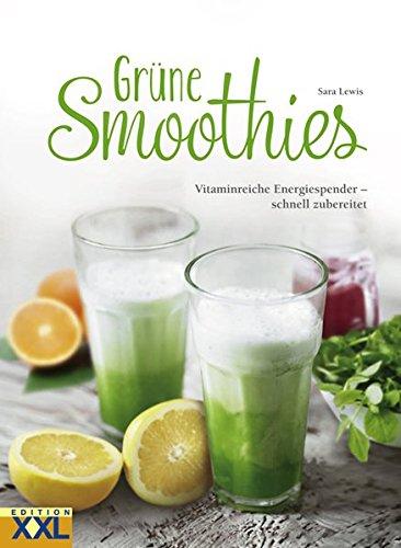 Grüne Smoothies: Vitaminreiche Energiespender - schnell zubereitet