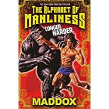 Alphabet of Manliness by Maddox (2011-10-01)