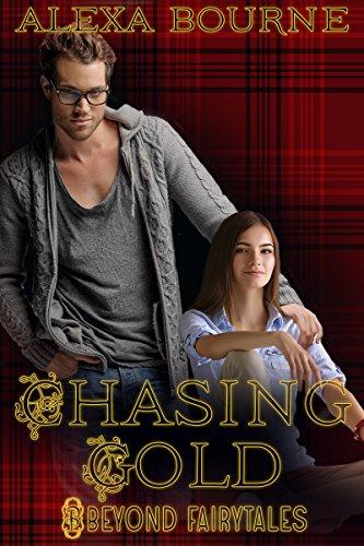 Chasing Gold (Beyond Fairytales) (English Edition) (Bourne Alexa)