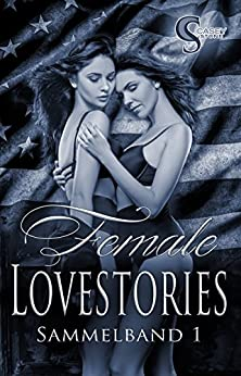 Female Lovestories by Casey Stone Sammelband 1