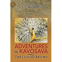 Adventures in Kavosava: The Princes Return