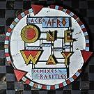 One Way-Remixes & Rarities