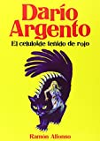 Darío Argento. El Celuloide Teñido De Rojo