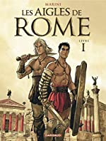Les Aigles de Rome - Livre 1 de Marini Enrico