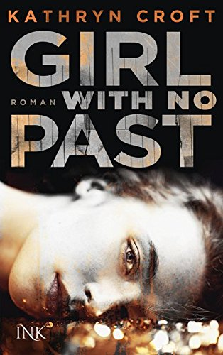 Girl With No Past Gone Girl Gone