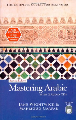 Mastering Arabic: The Complete Course for Beginners (Hippocrene Mastering)