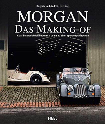 Morgan - Das Making-of: Klassiker-Produktion hautnah - vom Bau einer Sportwagenlegende