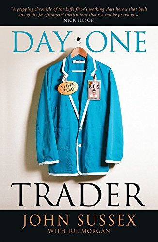 day-one-trader-a-life-story-by-joe-morgan-published-september-2009