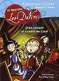 El Pequeño Leo Da Vinci 2. ¡Han Robado El Cuadro De Lisa! de CHRISTIAN GÁLVEZ (8 oct 2014) Tapa dura