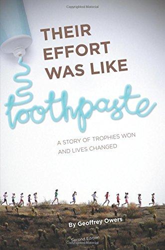 Their Effort Was Like Toothpaste. por Geoffrey Owers
