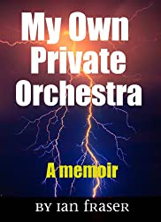 My Own Private Orchestra: (Adults Only)