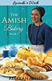THE AMISH BAKERY: Book 2: Lucinda's Wish