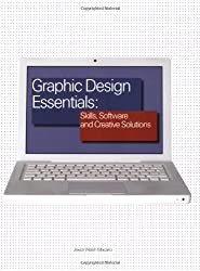 Graphic Design Essentials:: Skills, Software and Creative Solutions
