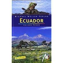 Ecuador inkl Galápagos: Resiehandbuch mit vielen praktischen Tipps.