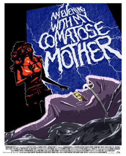 An Evening With My Comatose Mother [OV]