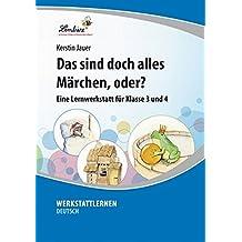 Das sind doch alles Märchen, oder? (CD-ROM): Grundschule, Deutsch, Klasse 3-4