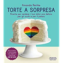 Torte a sorpresa (eNewton Manuali e Guide) (Italian Edition)