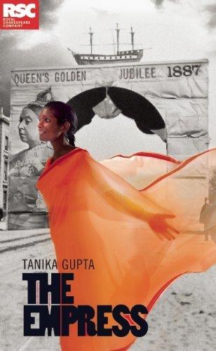 The Empress (Oberon Modern Plays) by Tanika Gupta (2013-04-11)