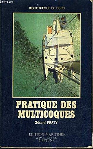 Pratique des multicoques (Bibliothèque de bord) par Gérard Pesty