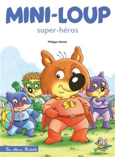 Mini-Loup - Super-héros