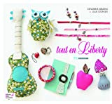 Tout en Liberty : 70 créations