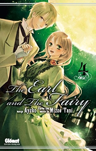 The Earl and the Fairy - Tome 04 par Mizue Tani