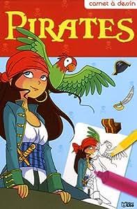Carnet a Dessin : Pirates - Dès 7 ans