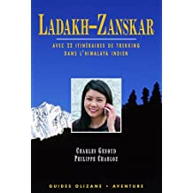 Guide Ladakh-Zanskar, avec 22 itinéraires de trekking