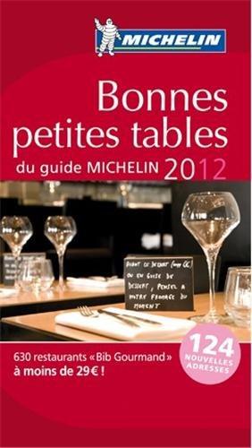 Bonnes Petites Tables du Guide MICHELIN 2012