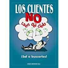 Los clientes no caen del cielo