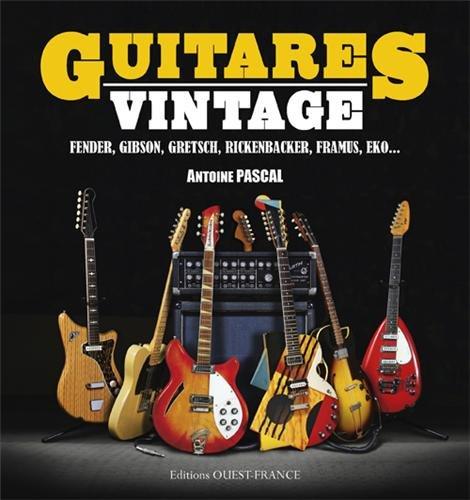 Guitares Vintage par Antoine PASCAL