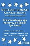 Somali Grundwortschatz: Deutsch-Somali praktischer Basiswortschatz
