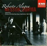 Roberto Alagna - Nessun Dorma, airs d'opéras véristes