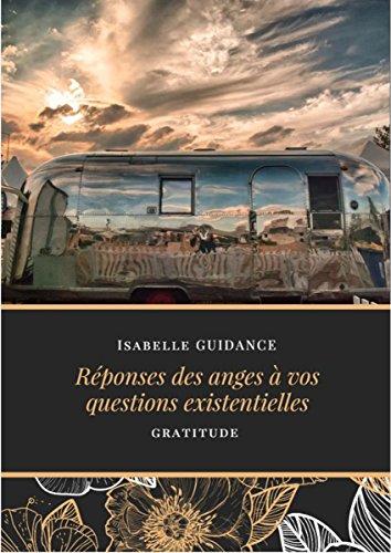 Couverture du livre Réponses des anges à vos questions existentielles: Gratitude