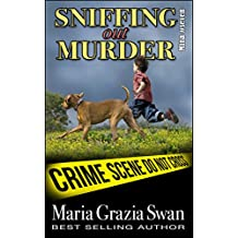 Sniffing Out Murder (Mina's Adventures Book 7) (English Edition)