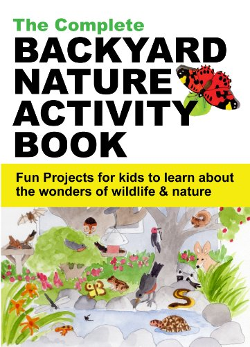 d Nature Activity Book - Fun projects for kids to learn about the wonders of wildlife & nature (English Edition) ()