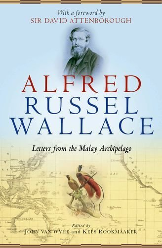 Portada del libro Alfred Russel Wallace: Letters from the Malay Archipelago (2013-10-24)
