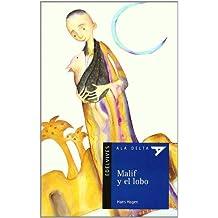 Malif y el lobo (Ala Delta - Serie azul)