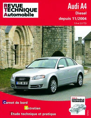 Revue Technique 695.1 Audi A4 Diesel 11/2004