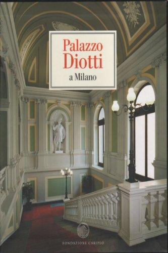 Palazzo Diotti a Milano 2 volumi