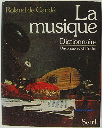 la-musique-histoire-dictionnaire-discographie
