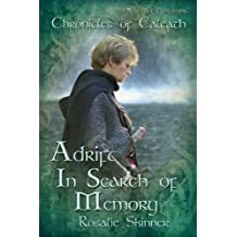 Adrift: In Search of Memory: Chronicles of Caleath (The Chronicles of Caleath Book 7) (English Edition)