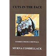 Cuts in the Face: Stories from Cornwall