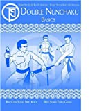 DOUBLE NUNCHAKU BASICS